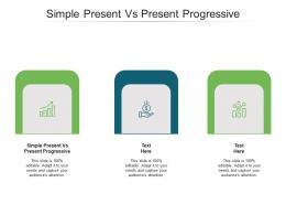 Simple Present Vs Present Progressive Ppt Powerpoint Presentation Slides Design Inspiration Cpb