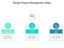 Simple Project Management Steps Ppt Powerpoint Presentation Show Cpb
