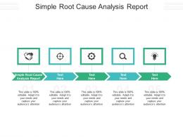 Simple Root Cause Analysis Report Ppt Powerpoint Presentation Infographics Slides Cpb