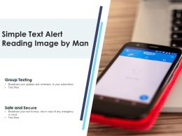 Simple Text Alert Reading Image By Man