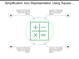 Simplification Icon Representation Using Square With Plus Minus Multiplication Equal Sign