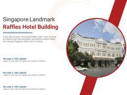 Singapore Landmark Raffles Hotel Building Powerpoint Presentation Ppt Template