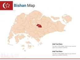 Singapore States Bishan Map Powerpoint Presentation PPT Template