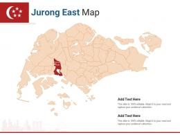 Singapore States Jurong East Map Powerpoint Presentation PPT Template