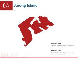 Singapore States Jurong Island Powerpoint Presentation PPT Template