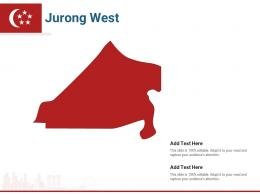 Singapore States Jurong West Powerpoint Presentation PPT Template