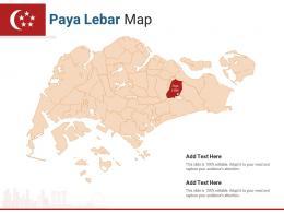 Singapore States Paya Lebar Map Powerpoint Presentation PPT Template