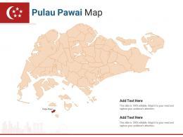 Singapore States Pulau Pawai Map Powerpoint Presentation PPT Template