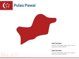 Singapore States Pulau Pawai Powerpoint Presentation PPT Template
