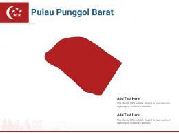 Singapore States Pulau Punggol Barat Powerpoint Presentation PPT Template