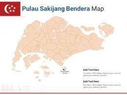 Singapore States Pulau Sakijang Bendera Map Powerpoint Presentation PPT Template