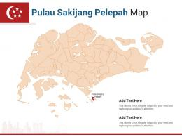 Singapore States Pulau Sakijang Pelepah Map Powerpoint Presentation PPT Template