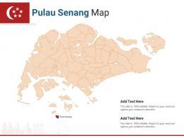 Singapore States Pulau Senang Map Powerpoint Presentation PPT Template