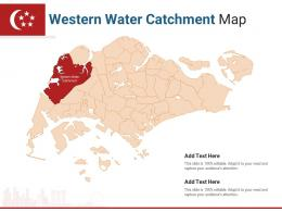 Singapore States Western Water Catchment Map Powerpoint Presentation PPT Template
