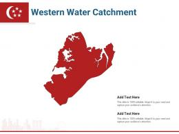 Singapore States Western Water Catchment Powerpoint Presentation PPT Template