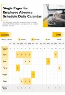 Single Pager For Employee Absence Schedule Daily Calendar Presentation Report Infographic PPT PDF Document
