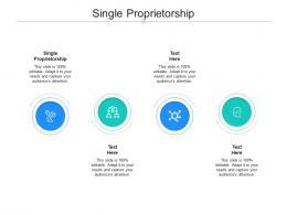 Single Proprietorship Ppt Powerpoint Presentation Pictures Designs Cpb