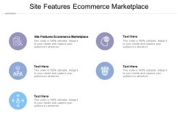 Site Features Ecommerce Marketplace Ppt Powerpoint Presentation Inspiration Slide Cpb