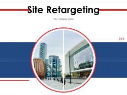 Site Retargeting Powerpoint Presentation Slides