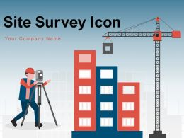 Site Survey Icon Business Performance Production Individual Equipment Construction