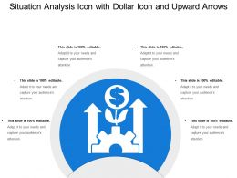 Situation Analysis Icon With Dollar Icon And Upward Arrows