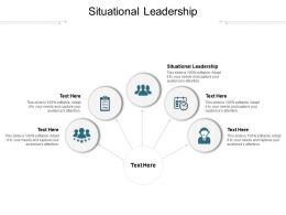 Situational Leadership Ppt Powerpoint Presentation Infographics Ideas Cpb