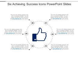 Six Achieving Success Icons Powerpoint Slides