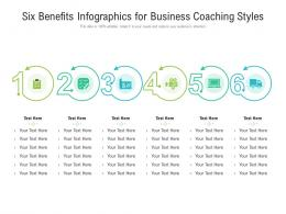 Six Benefits For Business Coaching Styles Infographic Template