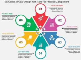 Six Circles In Gear Design With Icons For Process Management Flat Powerpoint Design