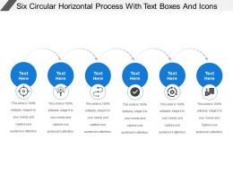 Six Circular Horizontal Process With Text Boxes And Icons