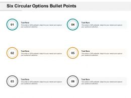 Six Circular Options Bullet Points