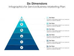 Six Dimensions For Service Business Marketing Plan Infographic Template