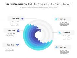 Six Dimensions Slide For Projectors For Presentations Infographic Template
