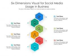 Six Dimensions Visual For Social Media Usage In Business Infographic Template