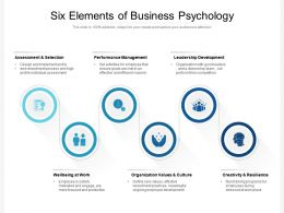 Six Elements Of Business Psychology