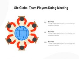 Six Global Team Players Doing Meeting