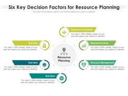 Six Key Decision Factors For Resource Planning