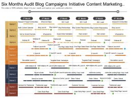 six_months_audit_blog_campaigns_initiative_content_marketing_timeline_Slide01
