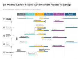 Six Months Business Product Advertisement Planner Roadmap