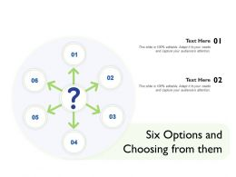 Six Options And Choosing From Them