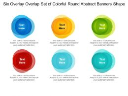 Six Overlay Overlap Set Of Colorful Round Abstract Banners Shape