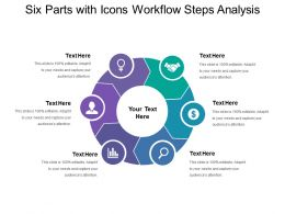 Six Parts With Icons Workflow Steps Analysis