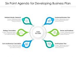 Six Point Agenda For Developing Business Plan