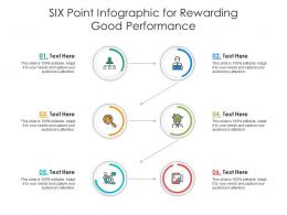 Six Point For Rewarding Good Performance Infographic Template