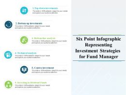 Six Point Infographic Representing Investment Strategies For Fund Manager