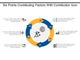 Six Points Contributing Factors With Contribution Icon
