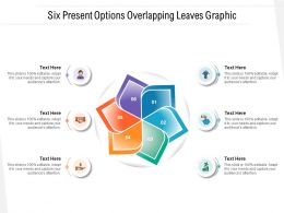 Six Present Options Overlapping Leaves Graphic