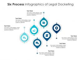Six Process Of Legal Docketing Infographic Template