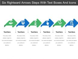 Six Rightward Arrows Steps With Text Boxes And Icons