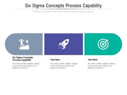 Six Sigma Concepts Process Capability Ppt Powerpoint Presentation Model Example Cpb